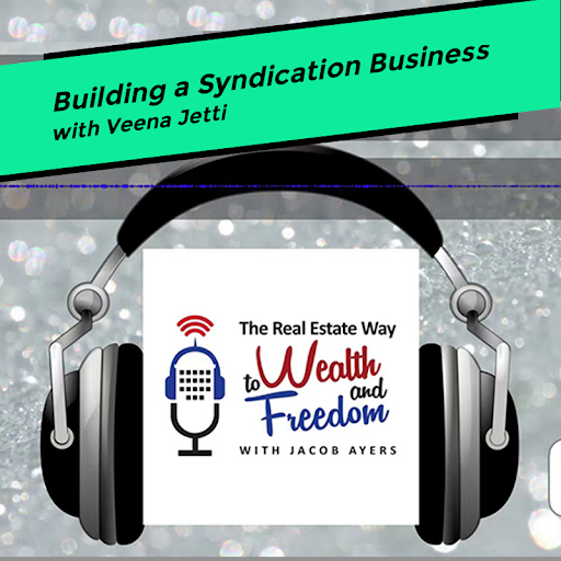 Building a Syndication Business with Veena Jetti