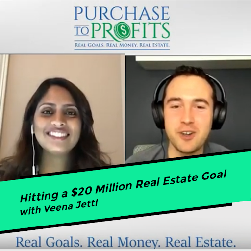 Hitting a $20 Million Real Estate Goal with Veena Jetti