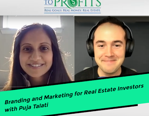 Branding and Marketing for Real Estate Investors with Puja Talati